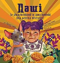 Nawi: una perrita diferente (Spanish Edition)