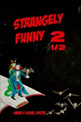 Strangely Funny 2 1/2 Kindle Edition