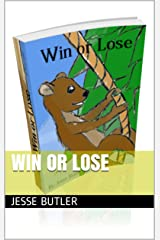 Win or Lose Kindle Edition