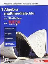 Scaricare Libri Matematica multimediale.blu. Algebra. Con Statistica. Con Tutor. Per le Scuole superiori. Con espansione online: 1 PDF