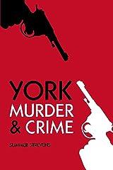 York Murder & Crime Kindle Edition