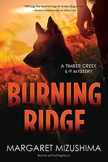 Burning Ridge: A Timber Creek K-9 Mystery