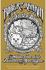 The Hollow Chocolate Bunnies of the Apocalypse: Eddie Bear Book 1 Kindle Edition