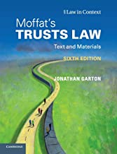 Moffat's Trusts Law 6th Edition 6th Edition: Text and Materials (Law in Context)