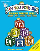 Can You Find Me, PreK Workbook - Building Thinking Skills in Reading, Math, Science, and Social Studies
