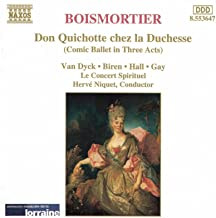 Boismortier: Don Quichotte Chez La Duchesse (Don Quixote At The Duchess')