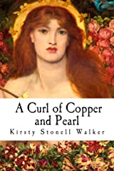 A Curl of Copper and Pearl Paperback