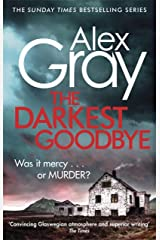 The Darkest Goodbye: Book 13 in the Sunday Times bestselling detective series (DSI William Lorimer) Kindle Edition