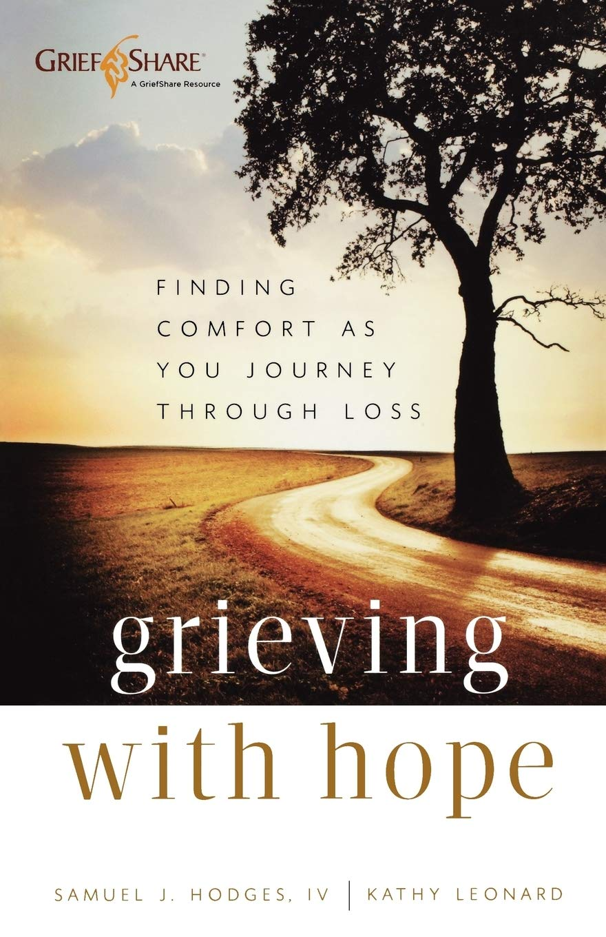 Image OfGrieving With Hope: Finding Comfort As You Journey Through Loss