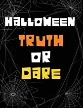 Halloween Truth or Dare: An Entertaining Party Question Game with Frightening Choices and Spooky Challenges