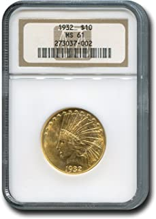 1932 Indian Head Ten Dollar NGC MS-61