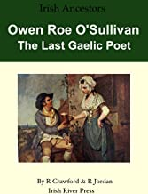 Owen Roe O'Sullivan - The Last Gaelic Poet (Irish Ancestors Book 5)