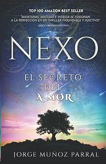 EL NEXO : EL SECRETO DEL A-MOR