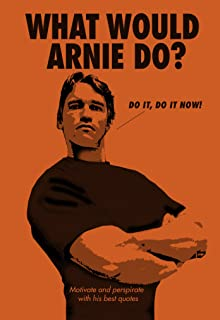 What Would Arnie Do? (Humour) (English Edition)