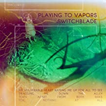 playing to vapors