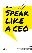 Best how to speak like a leader Reviews