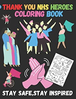 Thank You Nhs: Rolaxtion Coloring Book For Kids and Adults