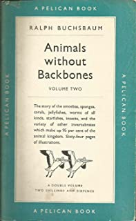 Animals without backbones;: An introduction to the invertebrates, (Pelican books)