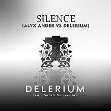 Silence (feat. Sarah McLachlan) [Alyx Ander vs. Delerium]