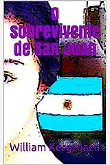 O sobrevivente de San Juan (New Sulk Road) (Portuguese Edition) Format Kindle