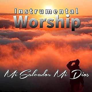 Mi Salvador Mi Dios ( Instrumental)