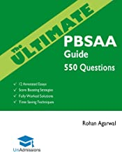 The Ultimate PBSAA Guide: 550 Practice Questions: Fully Worked Solutions, Score Boosting Strategies, 12 Annotated Essays,  (Psychological and Behavioural Sciences Admissions Assessment) UniAdmissions