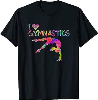 I love Gymnastics, Gymnastics Makes it Better Girl Gift Tee T-Shirt