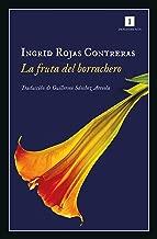 La fruta del borrachero (Impedimenta nº 190) (Spanish Edition)