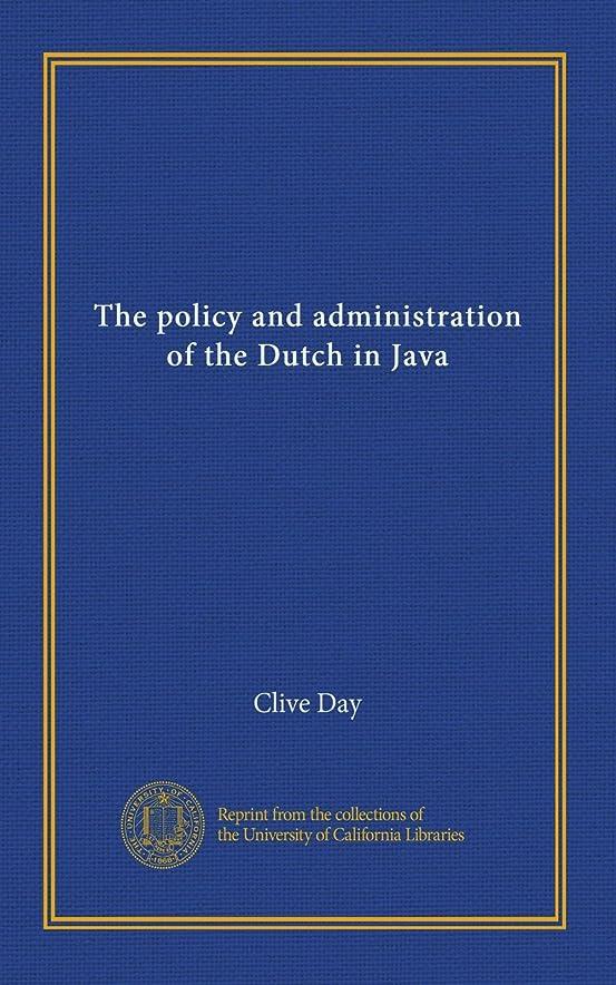 香港指紋奇跡的なThe policy and administration of the Dutch in Java