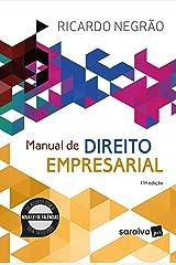 Manual de Direito Empresarial - 11ª Edição 2021 eBook Kindle