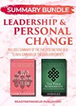Summary Bundle: Leadership & Personal Change | Readtrepreneur Publishing: Includes Summary of The Five Dysfunctions of a Team & Summary of The Four Agreements