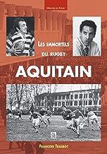 Livres Immortels du rugby aquitain (Les) PDF