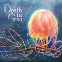 Death In Gaza Vol 1