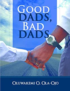 GOOD DADS, BAD DADS