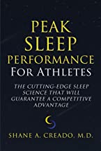 Peak Sleep Performance for Athletes: The Cutting-edge Sleep Science That Will Guarantee a Competitive Advantage best Sleep Science Books