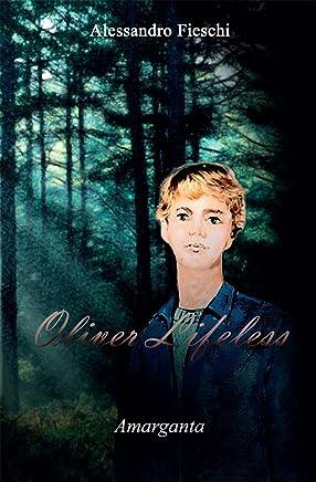 Oliver Lifeless