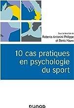 10 cas pratiques en psychologie du sport (Univers Psy)