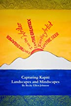 Capturing Kapiti: Landscapes and Mindscapes