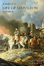 JOMINI's LIFE OF NAPOLEON: Volume 3