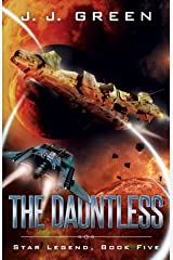 The Dauntless (Star Legend Book 5) Kindle Edition