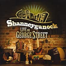 Best shanneyganock live on george street Reviews