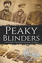 Best Peaky Blinders: A History from Beginning to End Review