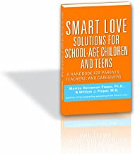 Smart Love Solutions for School-Age Children and Teens