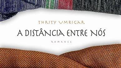A distância entre nós (Portuguese Edition)