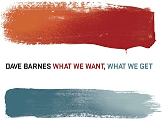 What We Want, What We Get (Amazon MP3 Exclusive)