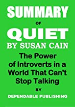 Summary of Quiet by Susan Cain: The Power of Introverts in a World That Can't Stop Talking