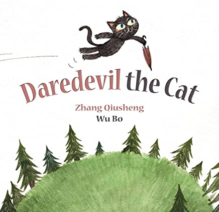 Daredevil the Cat (Fables and Folktales)