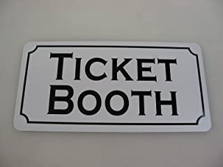 Ticket Booth 6x12 Metal Sign
