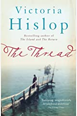The Thread: 'Storytelling at its best' from million-copy bestseller Victoria Hislop (English Edition) Format Kindle
