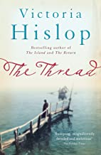 The Thread: 'Storytelling at its best' from million-copy bestseller Victoria Hislop (English Edition)